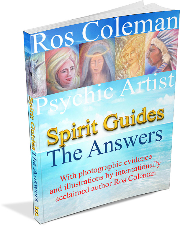 Spirit Guides - The Answers by Ros Coleman Psychic Artist _693x872-3D